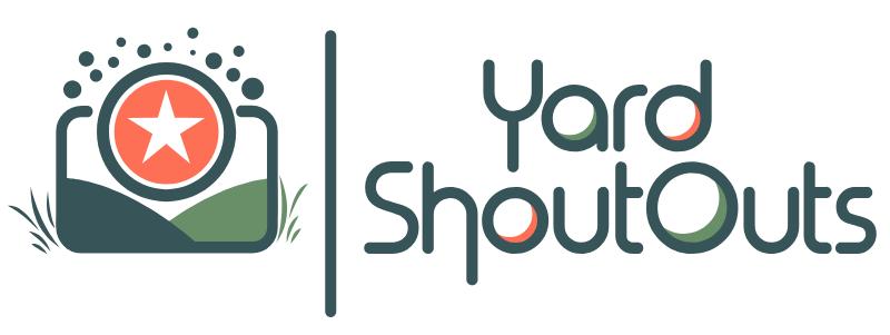 Yard ShoutOuts